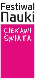 "IX Festiwal Nauki ""Ciekawi Świata"""